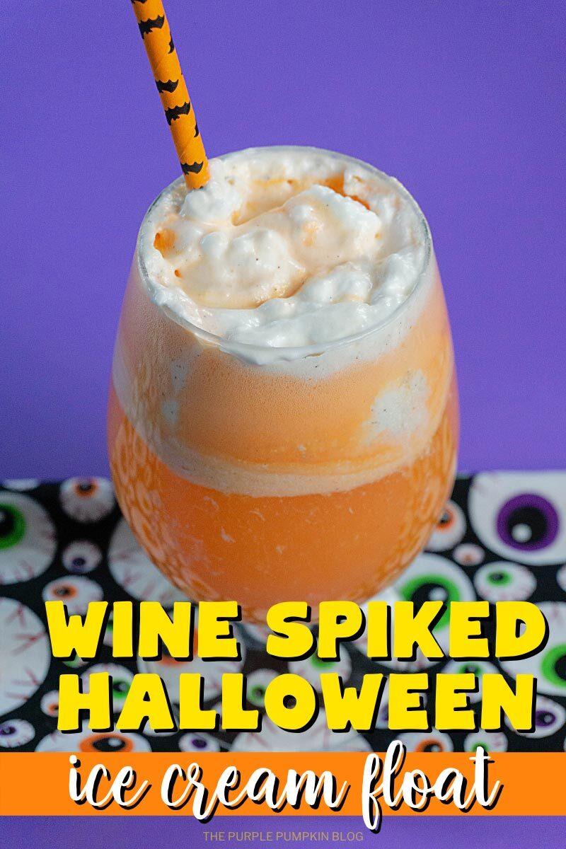 Wine Spiked Halloweed Ice Cream Float