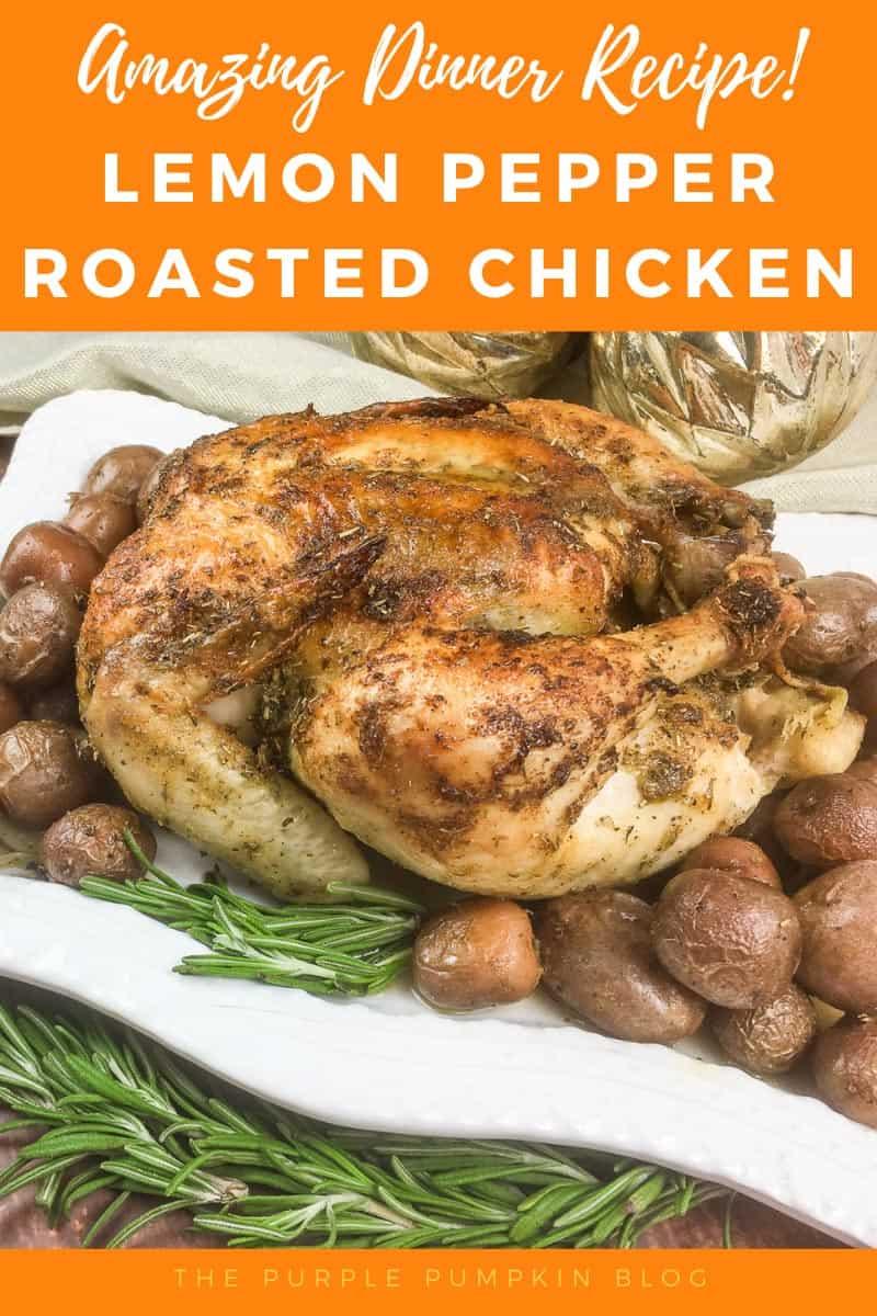Amazing-Dinner-Recipe-Lemon-Pepper-Roasted-Chicken