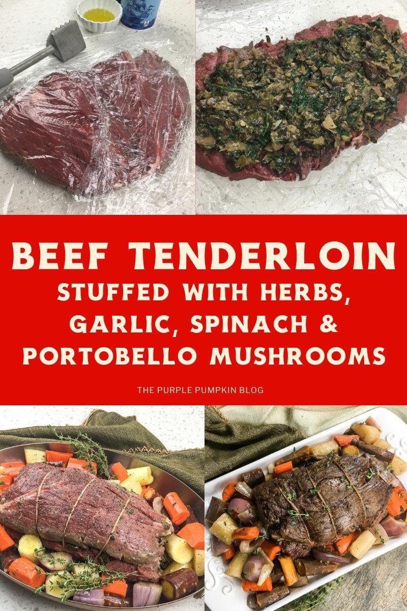 Beef Tenderloin stuffed with Herbs, Garlic, Spinach & Portobello Mushrooms