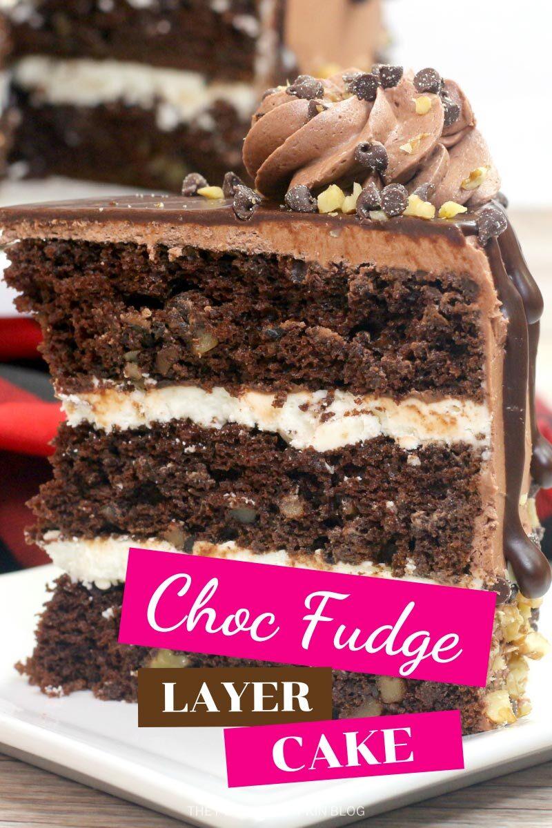 Choc Fudge Layer Cake