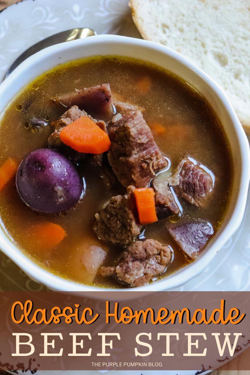 Classic Homemade Beef Stew