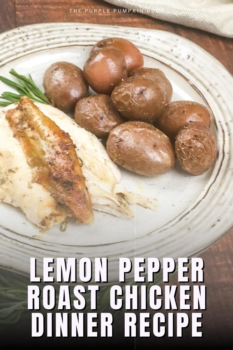 Lemon Pepper Roast Chicken Dinner Recipe