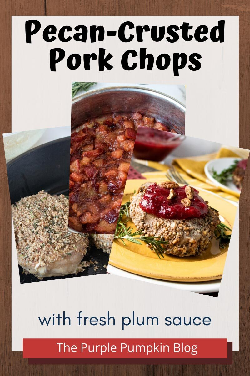 Pecan-Crusted Pork Chops with a Fresh Plum Sauce