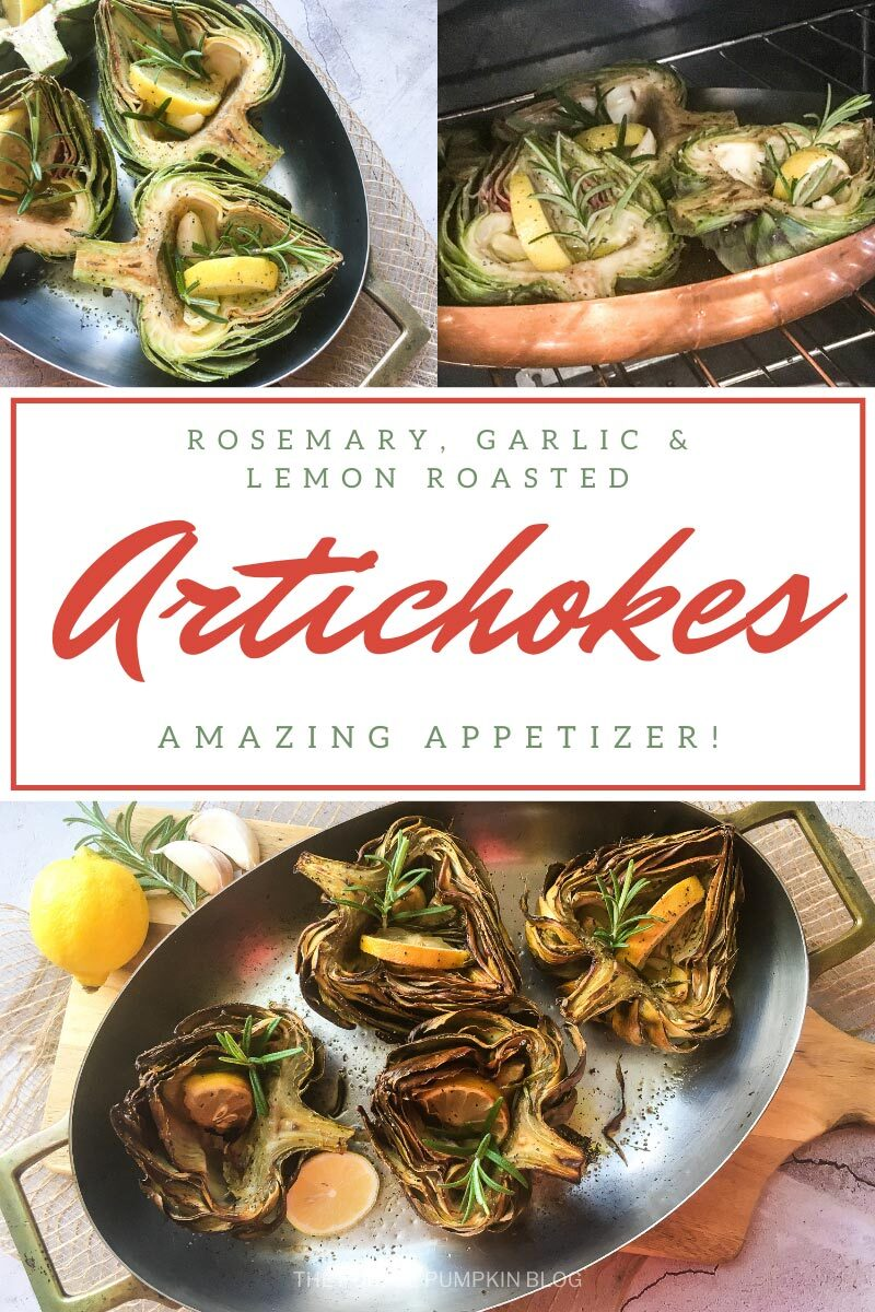 Rosemary, Garlic & Lemon Roasted Artichokes