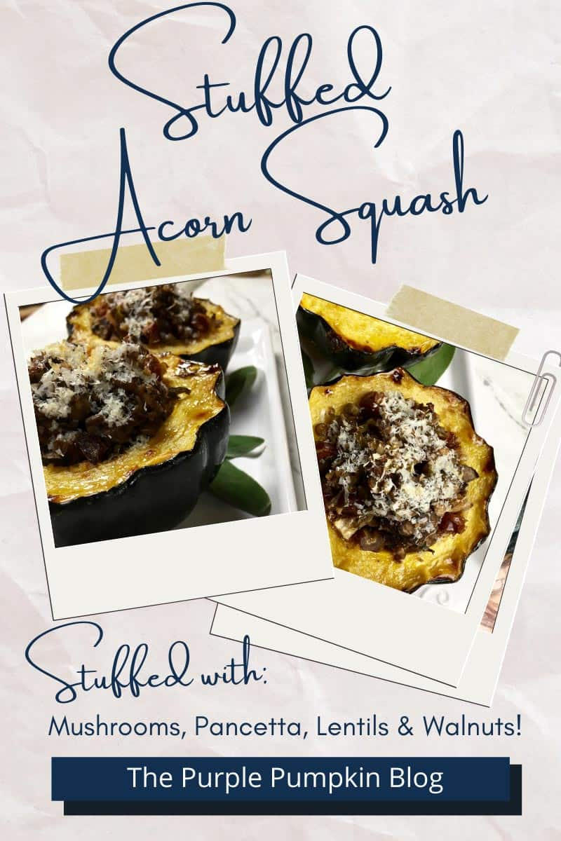 Stuffed-Acorn-Squash-stuffed-with-Mushrooms-Pancetta-Lentils-Walnuts