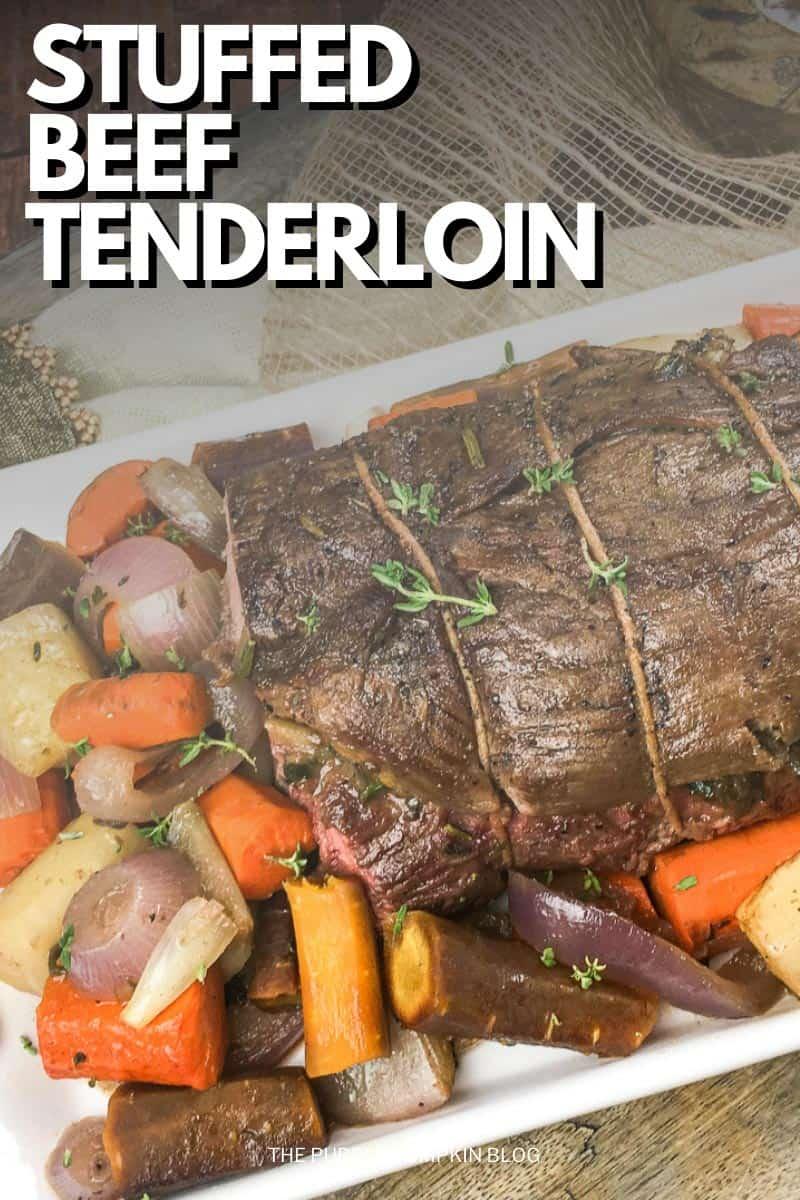 Stuffed-Beef-Tenderloin