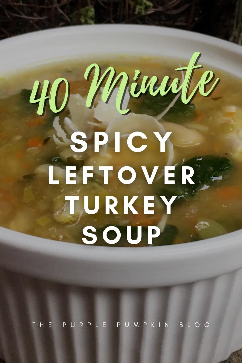 40 Minute Spicy Leftover Turkey Soup