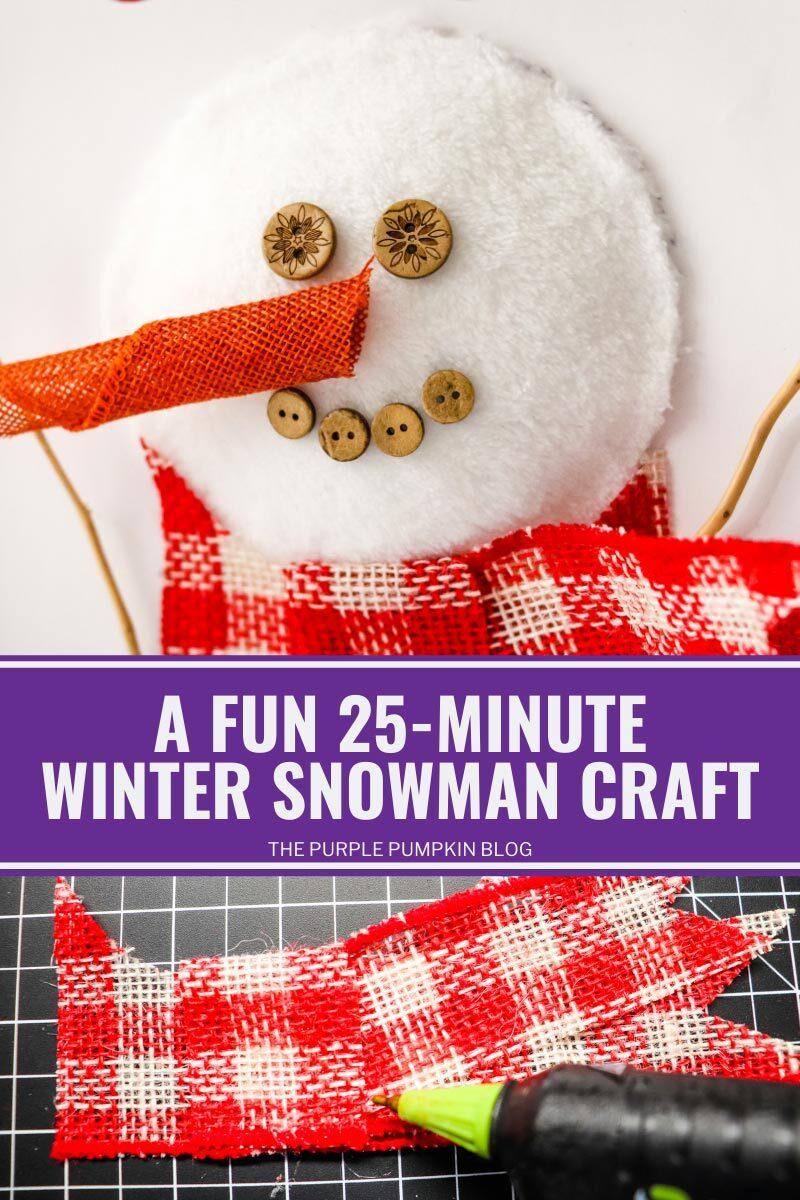 A Fun 25-Minute Winter Snowman Craft
