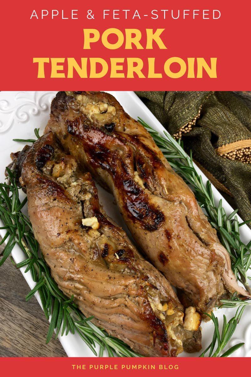 Apple & Feta-Stuffed Pork Tenderloin