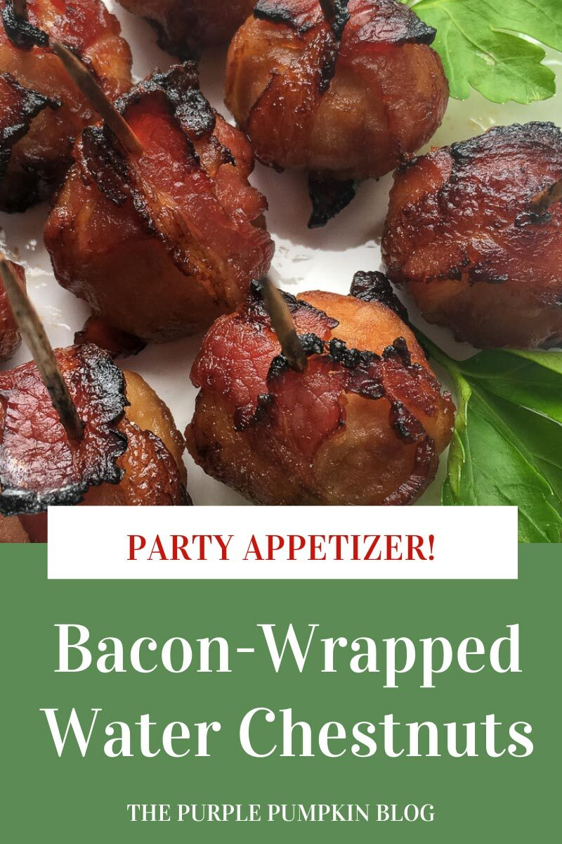 Bacon-Wrapped Water Chestnuts Party Appetizer!