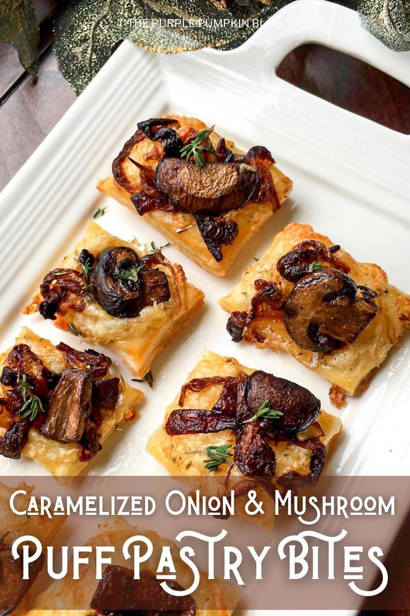 Caramelized Onion & Mushroom Puff Pastry Bites