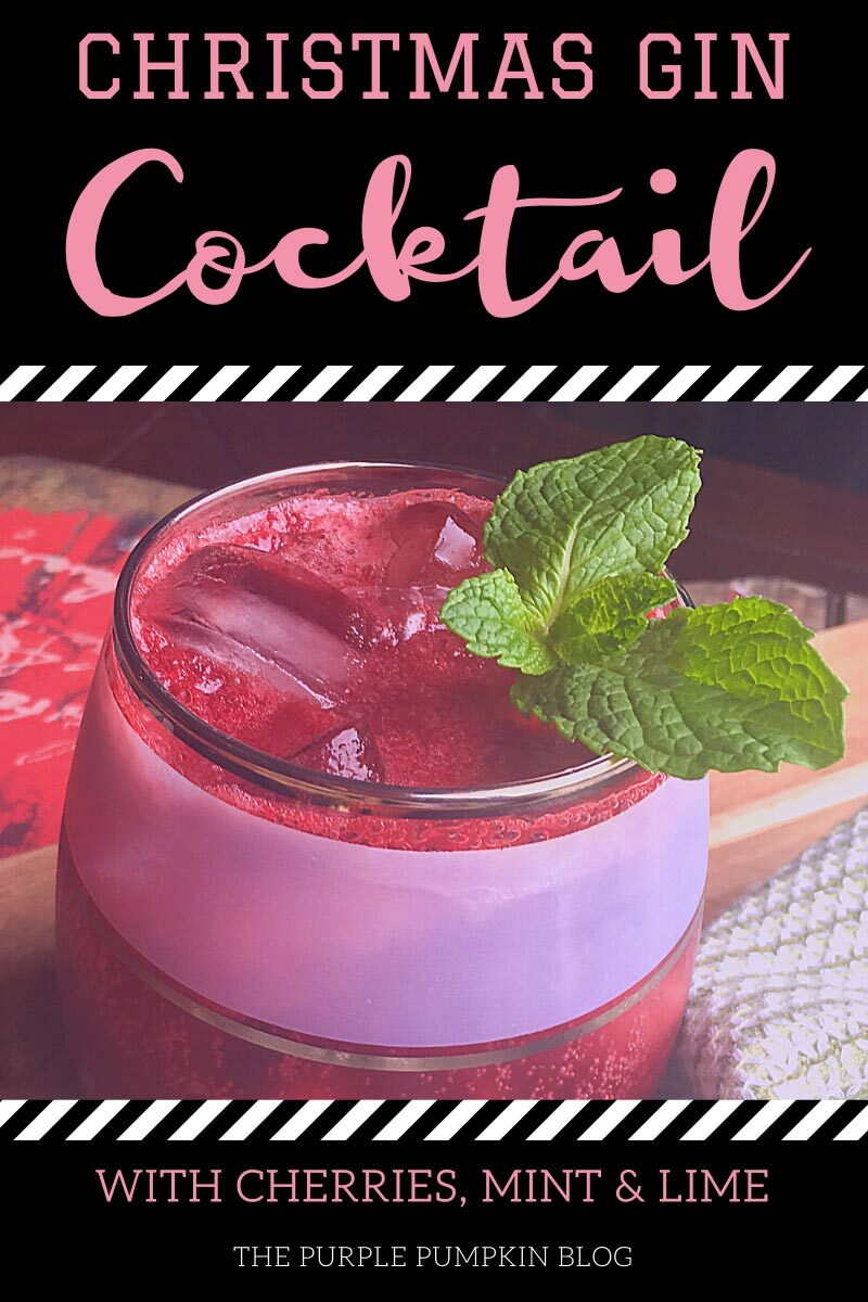 Christmas Gin Cocktail with Cherries, Mint & Lime