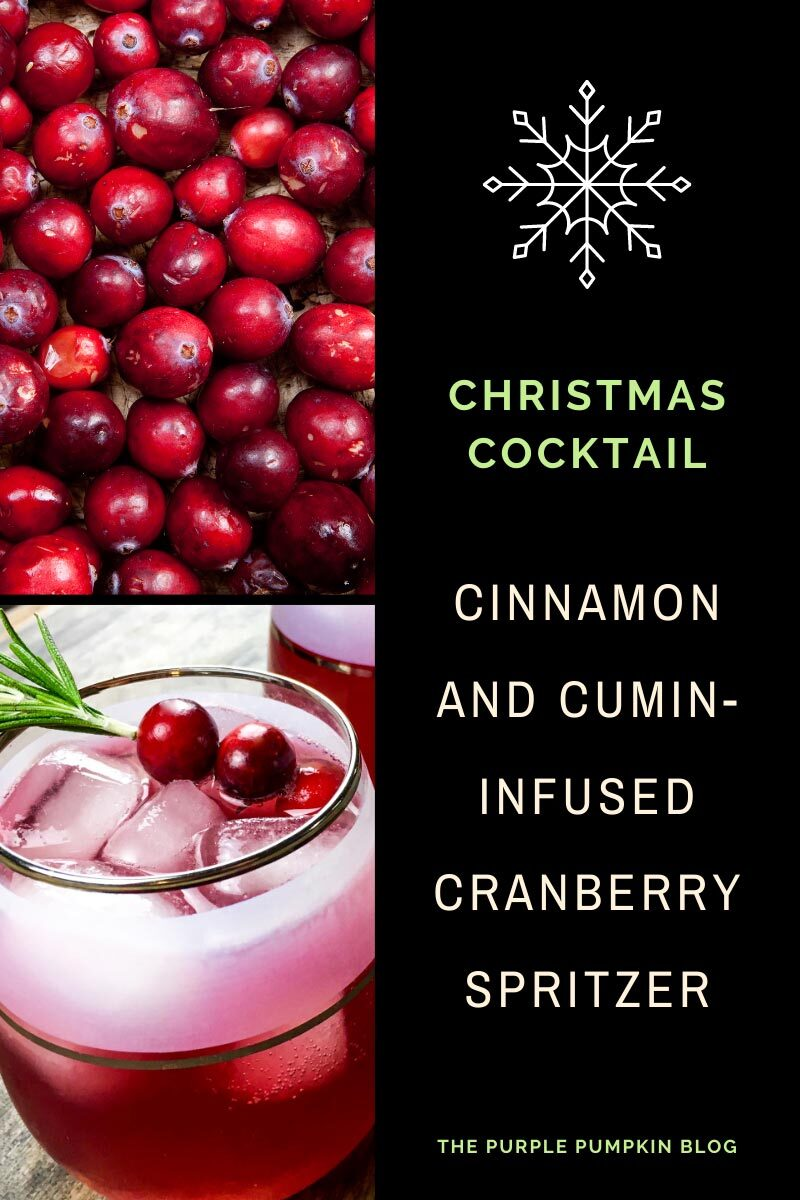 """A photo of fresh cranberries, and another photo of a glass of this red cocktail garnished with cranberries and rosemary. Text overlay says""""Christmas Cocktail - Cinnamon & Cumin-Infused Cranberry Vodka Spritzer Cocktail"""". Images of the same cocktail featured throughout with different text overlay unless otherwise described."""