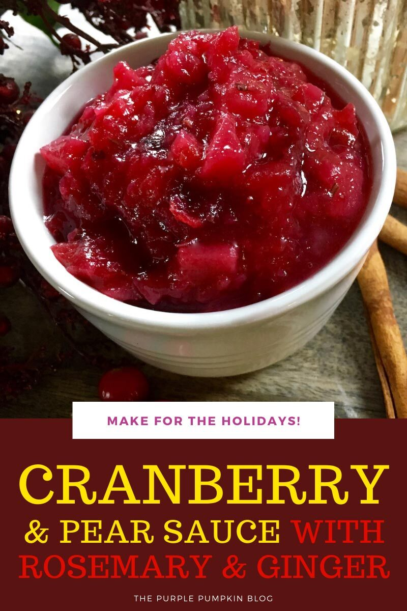 Cranberry & Pear Sauce with Rosemary & Ginger