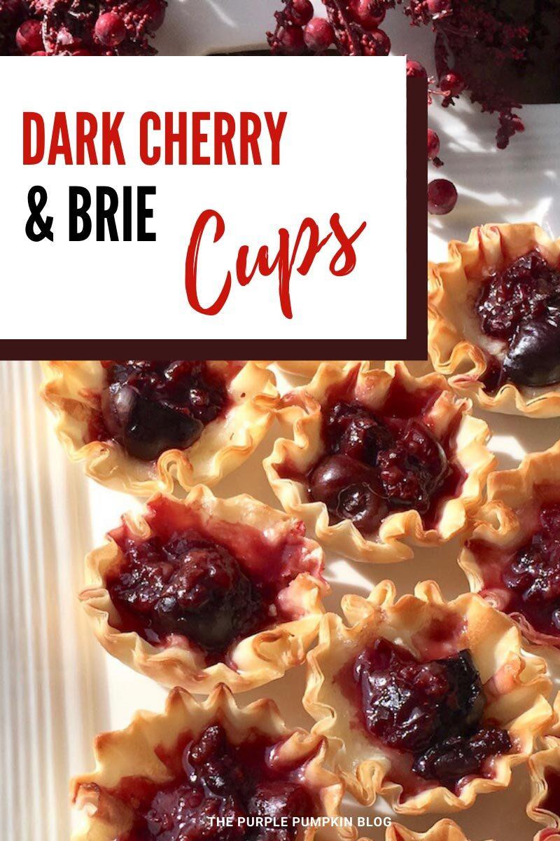 Dark Cherry & Brie Cups