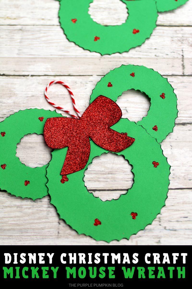Disney Christmas Craft - Mickey Mouse Wreath