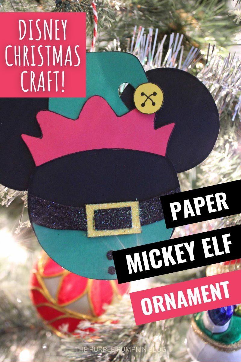 Disney Christmas Craft! Paper Mickey Elf Ornament