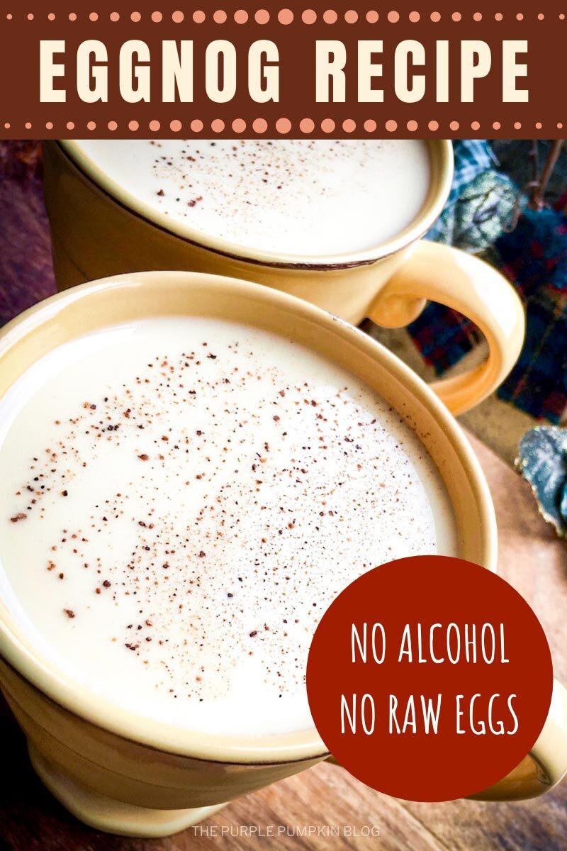 Eggnog Recipe - No Alcohol - No Eggs