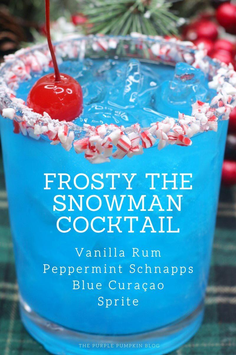 Frosty the Snowman Cocktail - Vanilla Rum, Peppermint Schanpps, Blue Curaçao and Sprite.