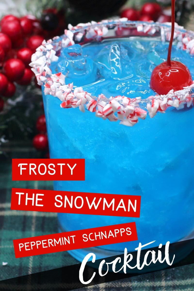 """Glass of blue cocktail with ice and a cherry floating on top with the rim covered with crushed candy canes. Text overlay says""""Frosty the Snowman -Peppermint Schnapps Cocktail"""" Images of the same cocktail featured throughout with different text overlay unless otherwise described."""