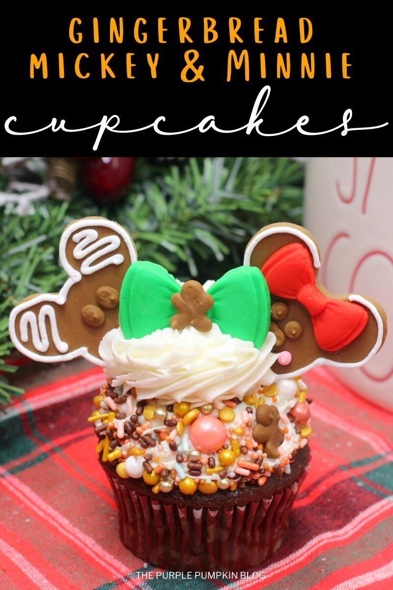 "A single chocolate gingerbread cupcake topped with frosting and sprinkles, with mickey mouse-head shaped gingerbread""ears"" and a fondant bow with mini gingerbread man in the middle. Text overlay says""Gingerbread Mickey Minnie Cupcakes"". Images of the same cupcake used throughout unless otherwise described, with different text overlay."