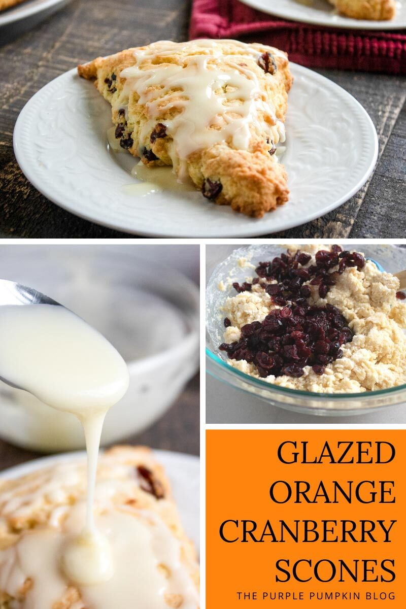 "Three photos, one of a baked scone on a plate, one of the glazed being drizzled over a scone, and one of the dough being made in a bowl. Text overlay says""Glazed Orange Cranberry Scones"""