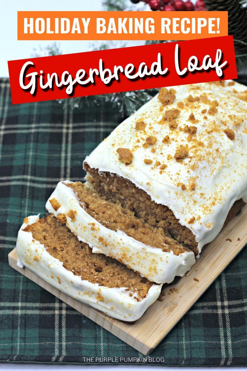 Holiday Baking Recipe! Gingerbread Loaf