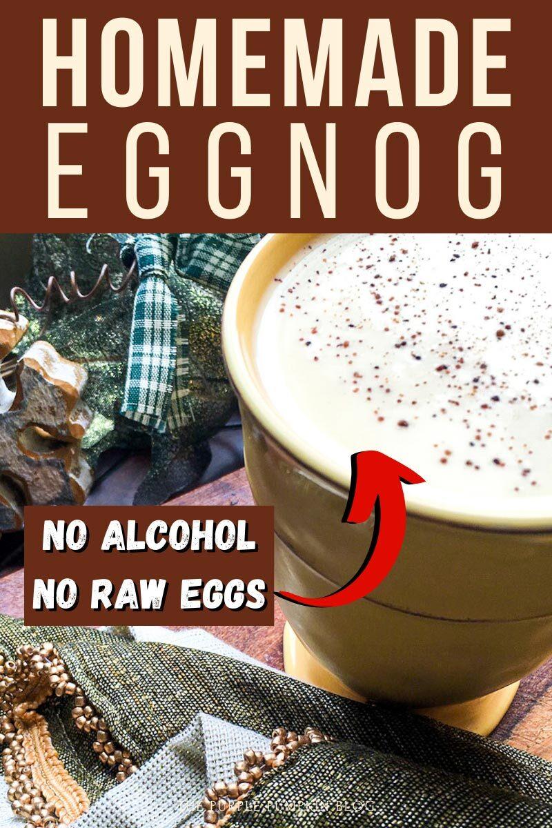 Homemade Eggnog - No Alcohol, No Raw Eggs