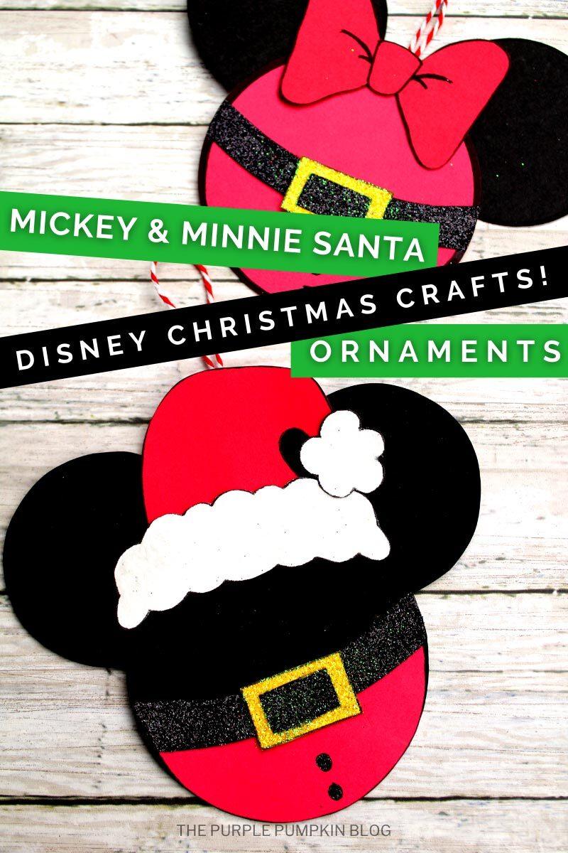 Mickey & Minnie Santa Ornaments - Disney Christmas Crafts!