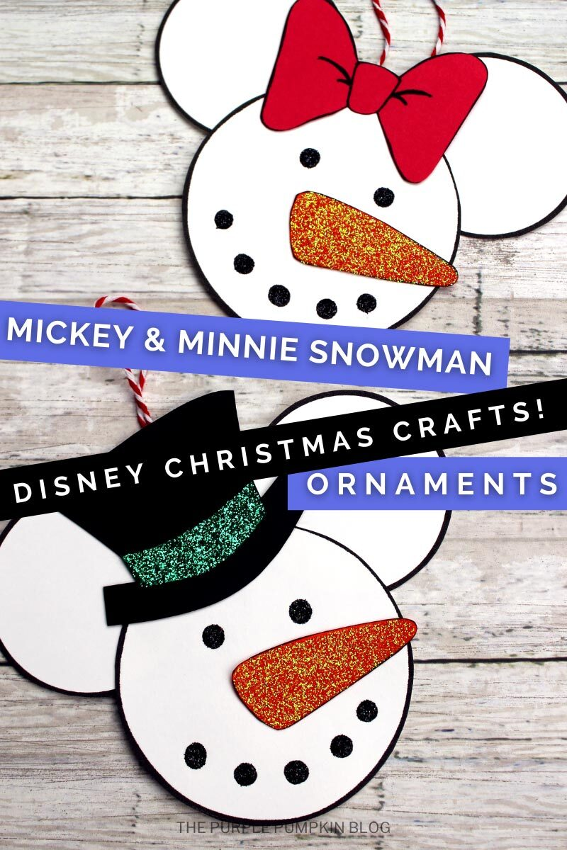 Mickey & Minnie Snowman Ornaments - Disney Christmas Crafts!