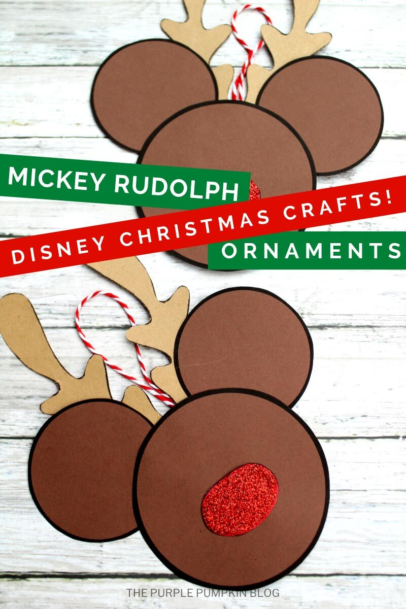 Mickey Rudolph Ornaments - Disney Christmas Crafts