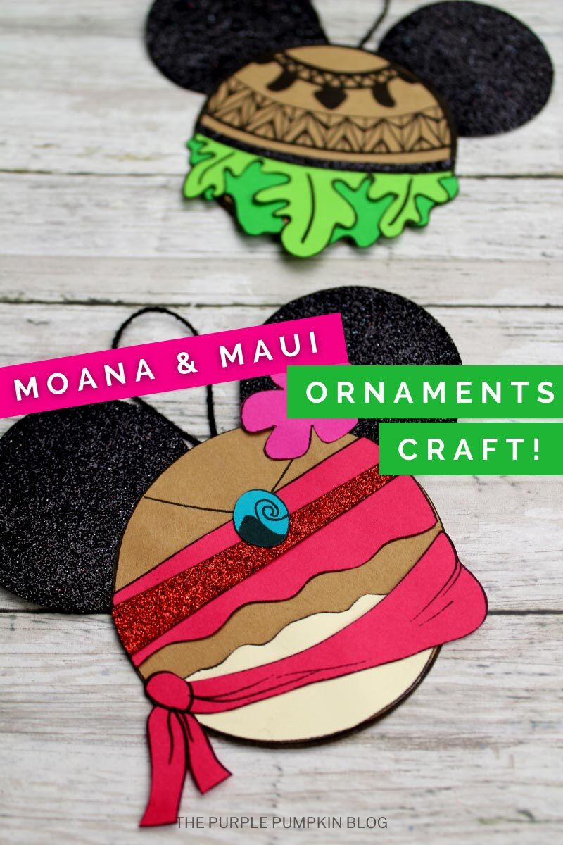 Moana & Maui Ornaments Craft!