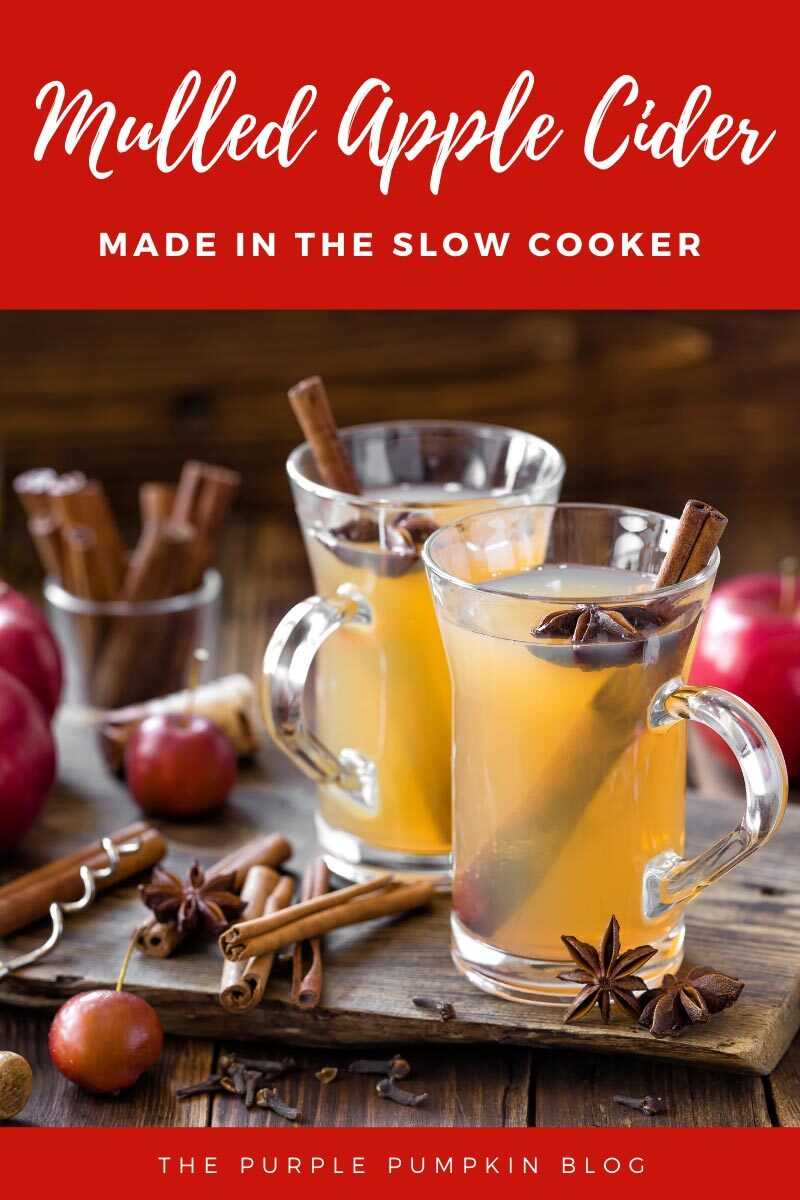 Mulled Apple Cider Made in the Slow Cooker