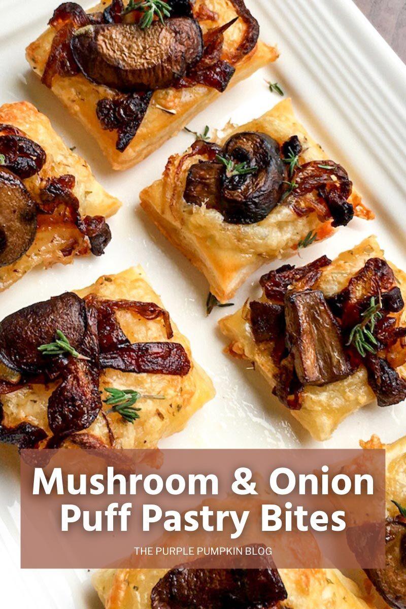Mushroom & Onion Puff Pastry Bites