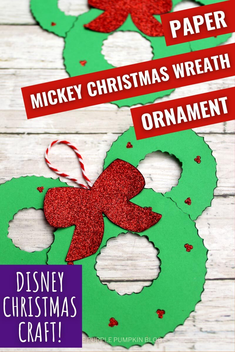 Paper Mickey Christmas Wreath Ornament - Disney Christmas Craft!