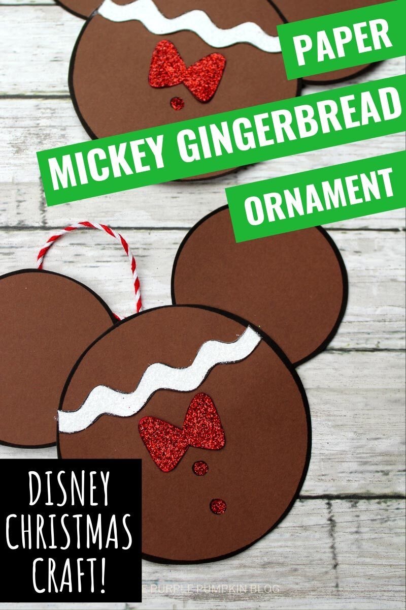 Paper Mickey Gingerbread Ornament - Disney Christmas Craft!