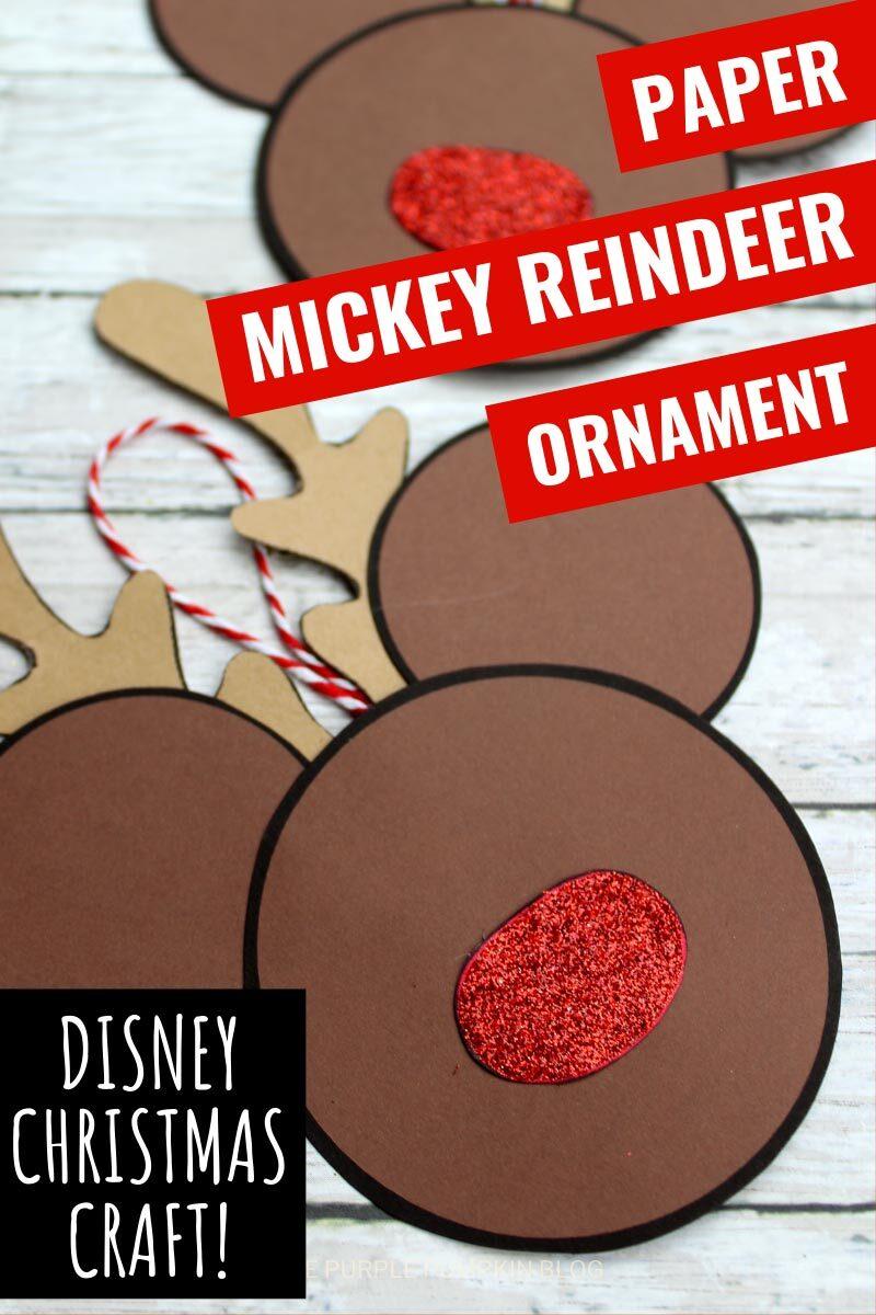 Paper Mickey reindeer Ornament - Disney Christmas Craft