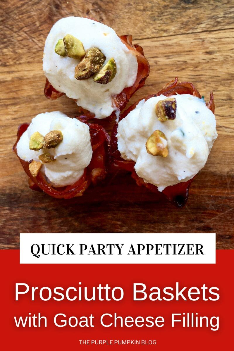 Quick Party Appetizer - Prosciutto Baskets with Goat Cheese Filling
