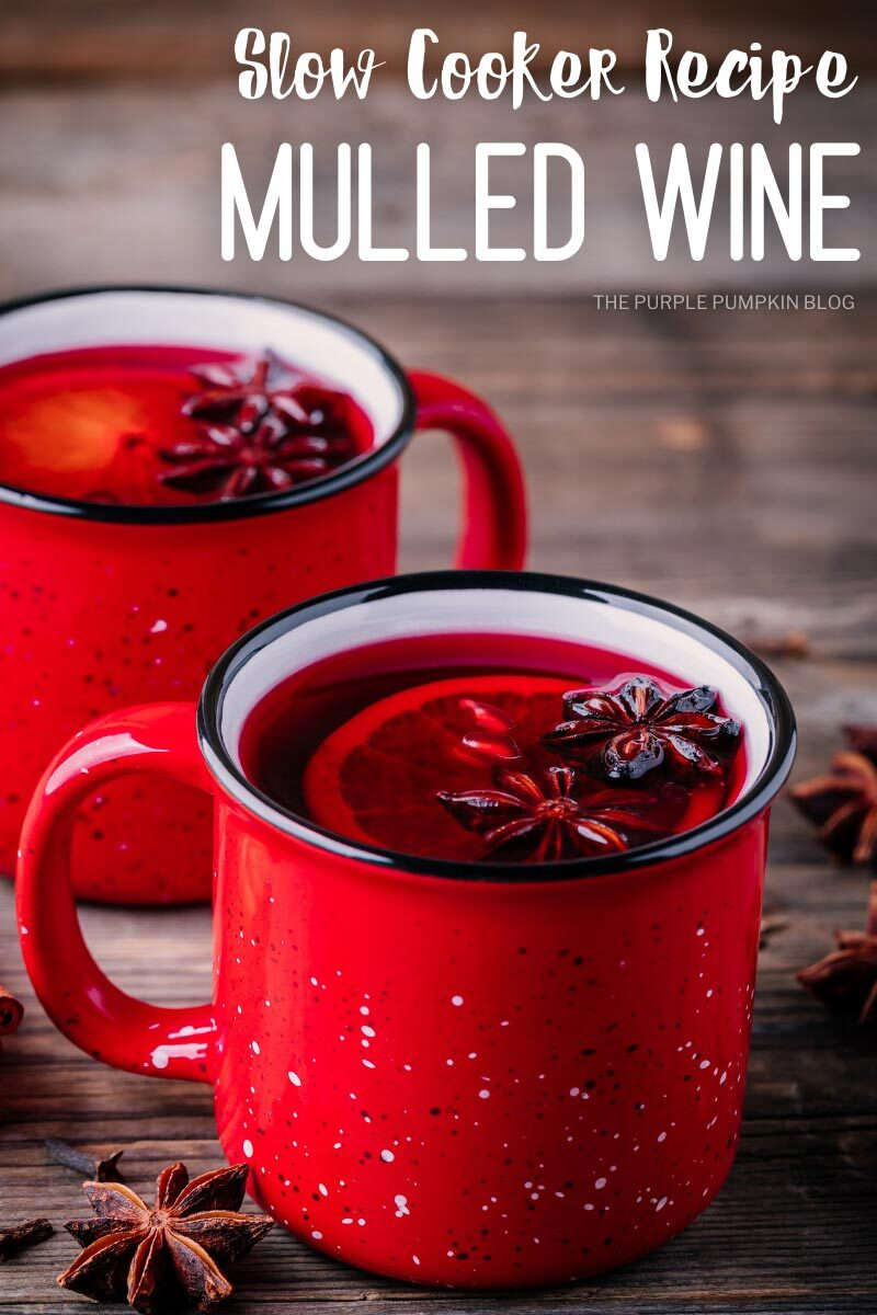 Slow Cooker Recipe for Mulled Wine