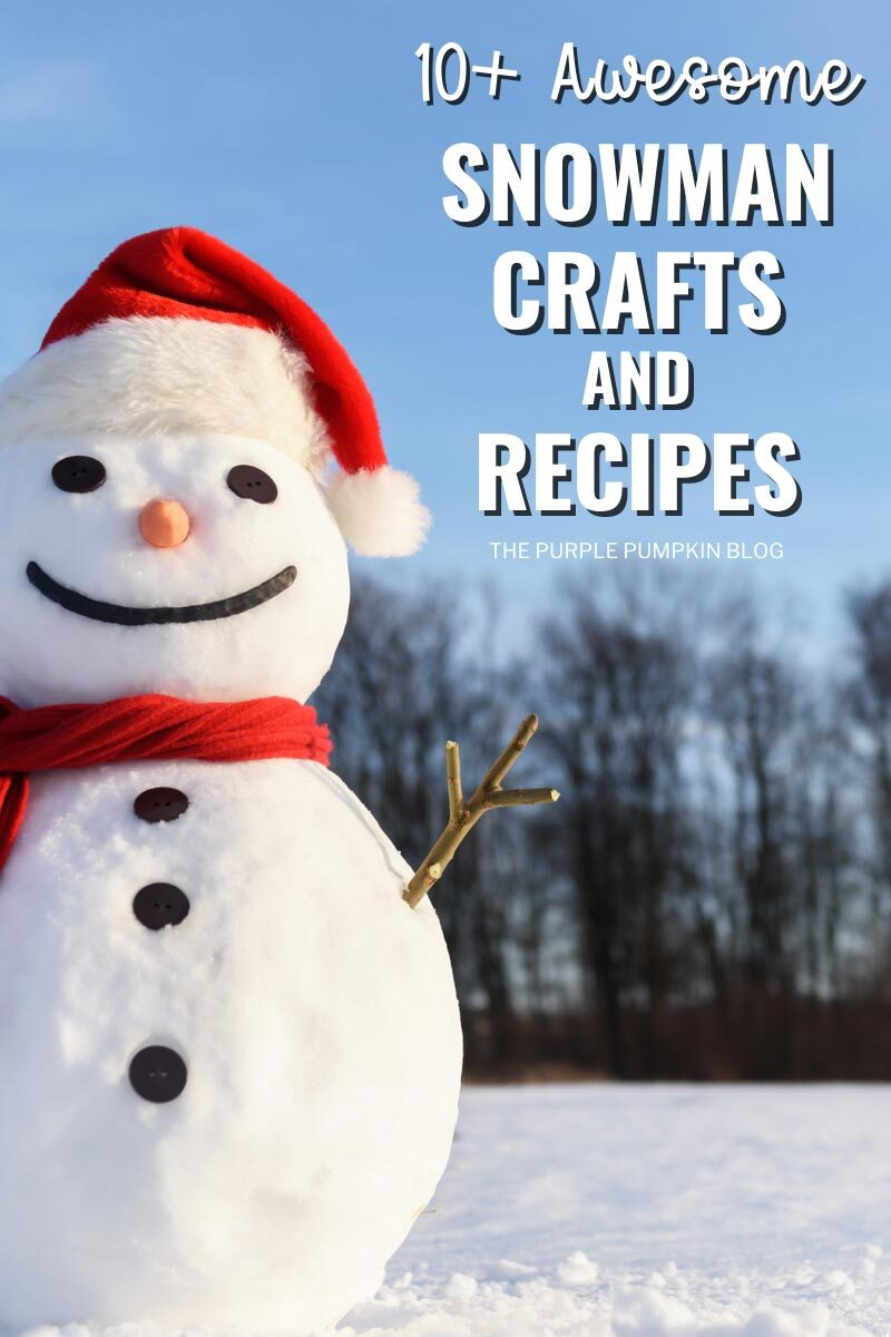 10+ Awesome Snowman Crafts & Recipes for Winter & The Holidays! - A picture of a snowman with a Santa hat on.