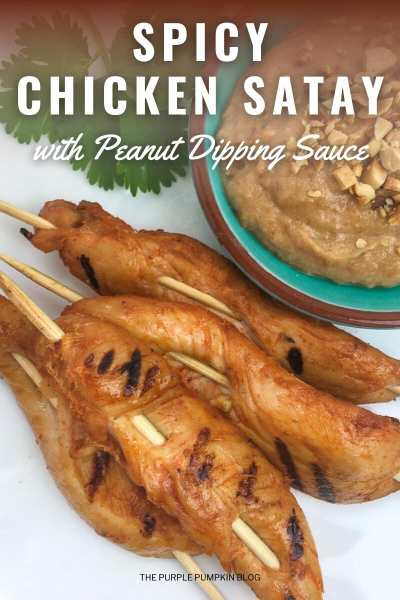 """Skewers of grilled chicken with a bowl of peanut dip on the side. Text overlay says""""Spicy Chicken Satay with Peanut Dipping Sauce"""". Similar photos of the recipe/dish from various angles are used throughout and with different text overlay unless otherwise described."""