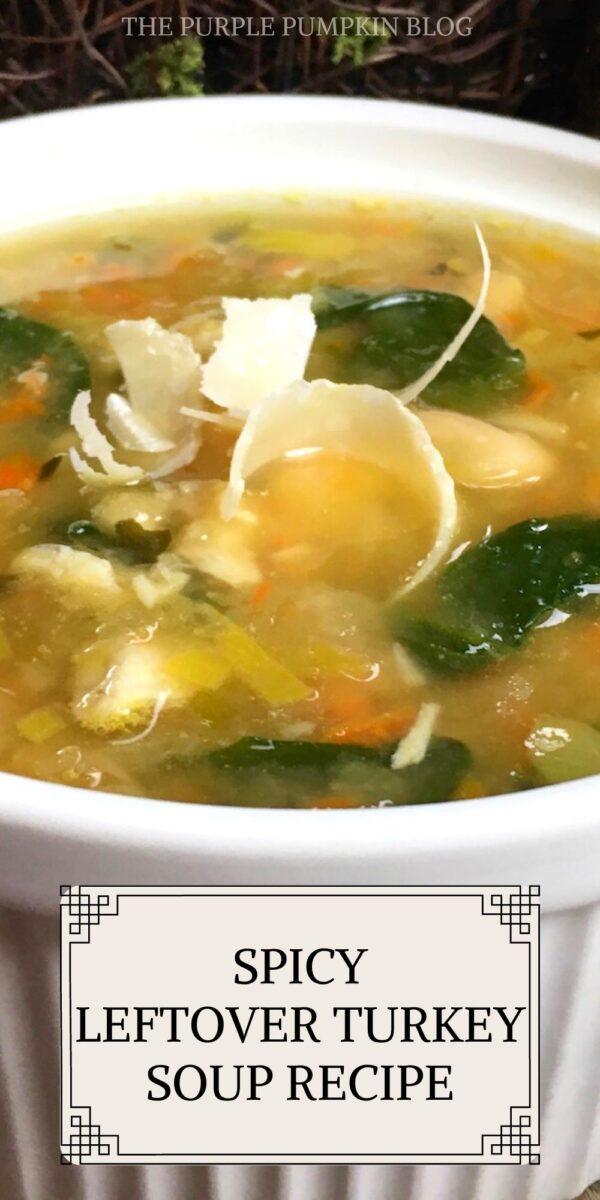 Spicy Leftover Turkey Soup Recipe