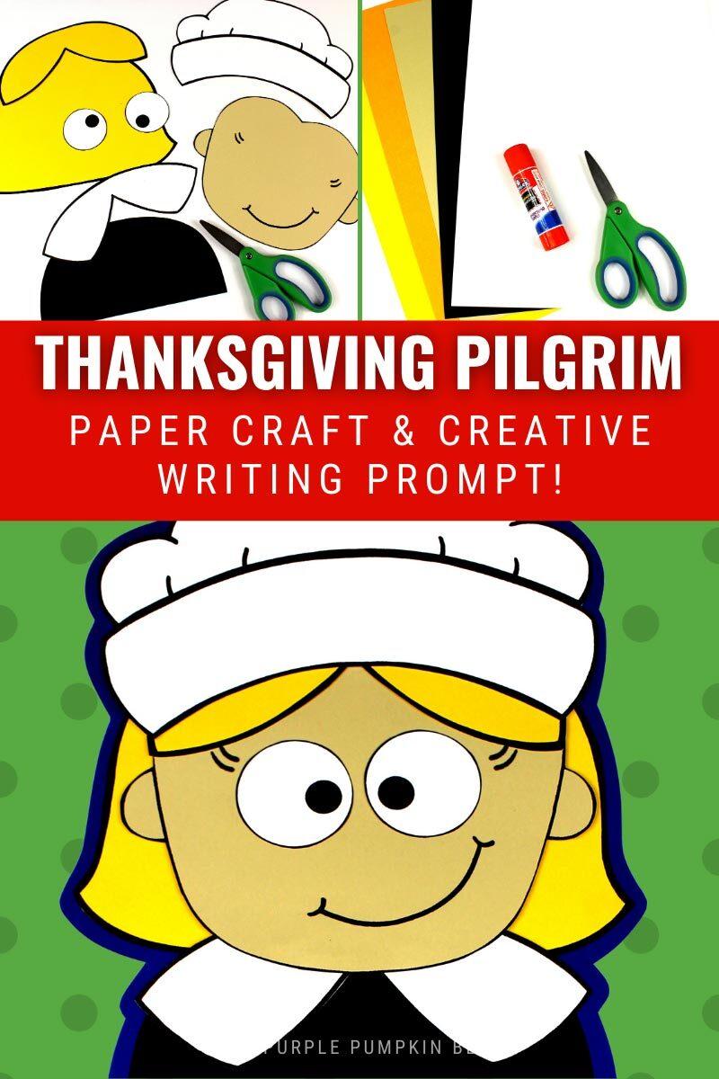 Thanksgiving Pilgrim Paper Craft & Creative Writing Prompt