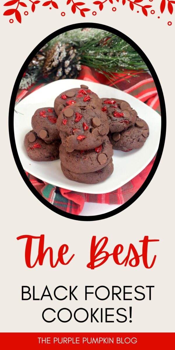 The Best Black Forest Cookies!