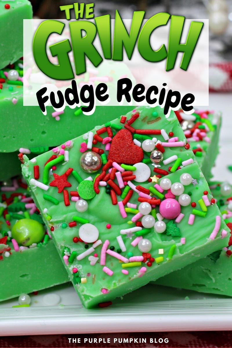 "A plate stacked with pieces of green fudge covered with sprinkles. Text overlay says""The Grinch Fudge Recipe"". Similar photos of the recipe/dish from various angles are used throughout and with different text overlay unless otherwise described."