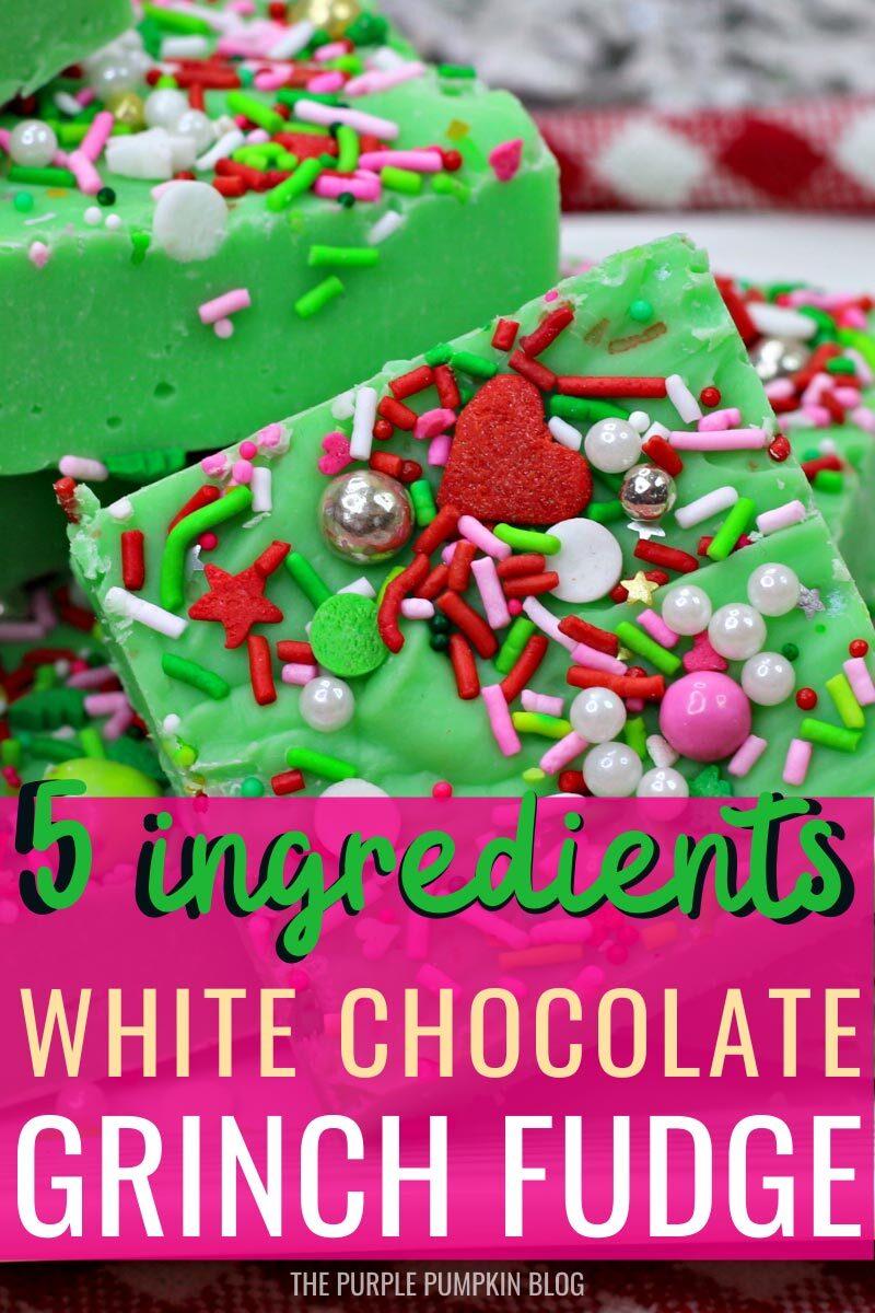 White Chocolate Grinch Fudge