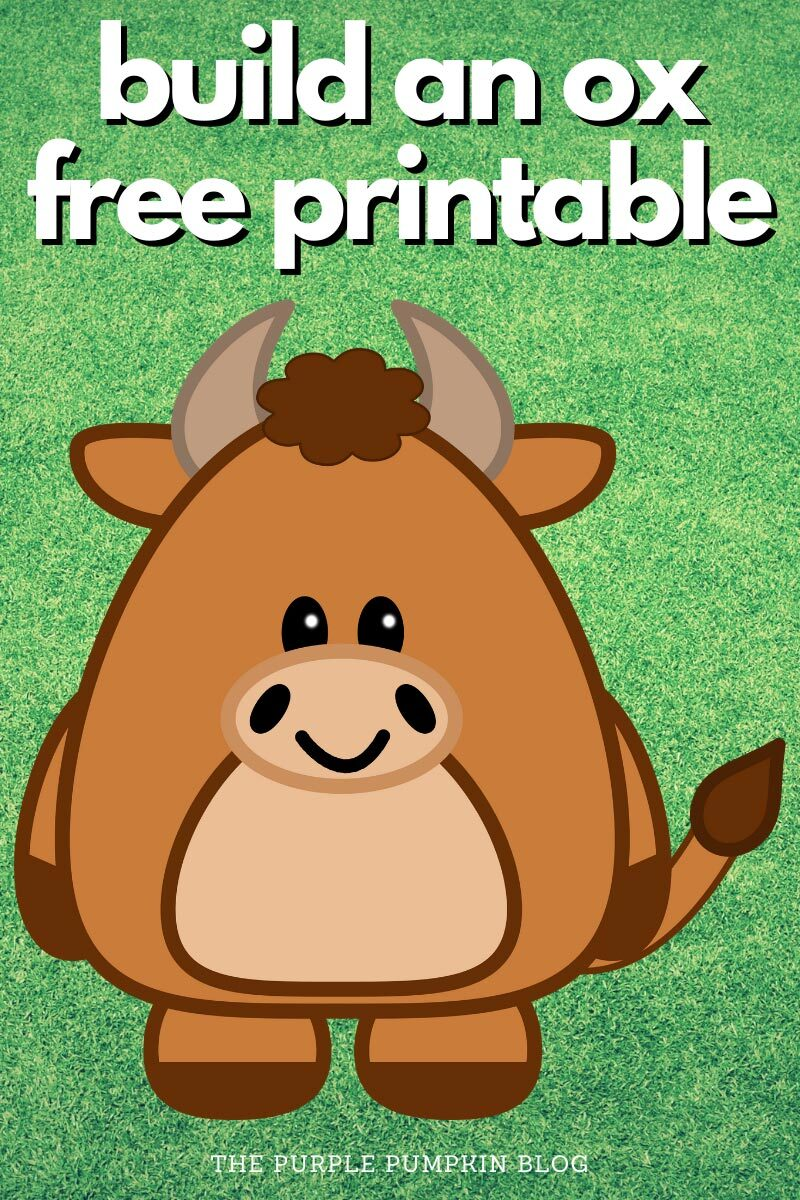 Build An Ox Free Printable