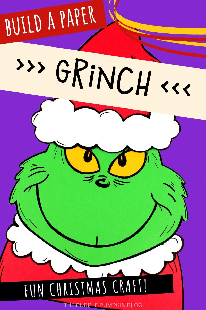 Build a Paper Grinch Fun Christmas Craft