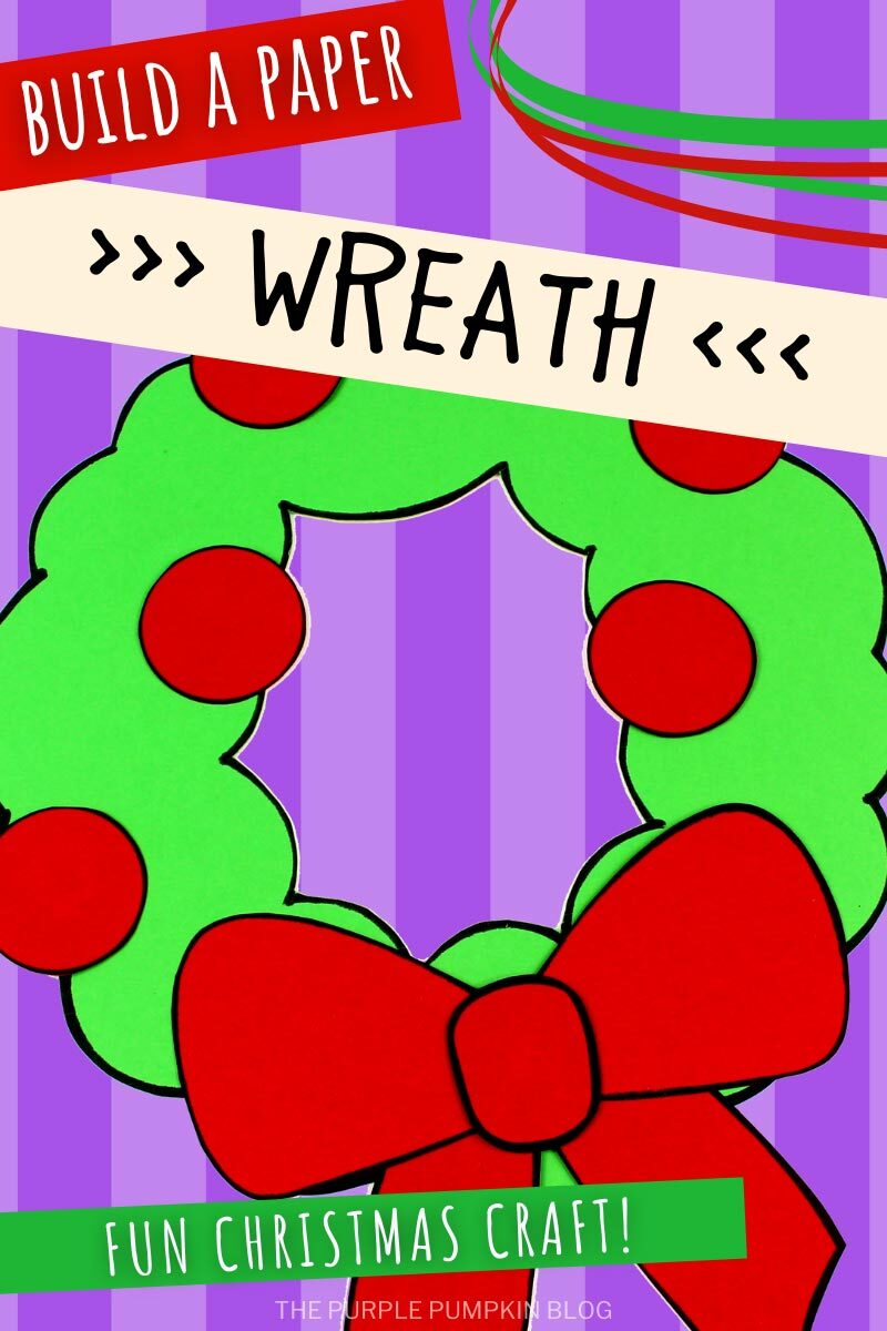 Build a Paper Wreath Christmas Craft