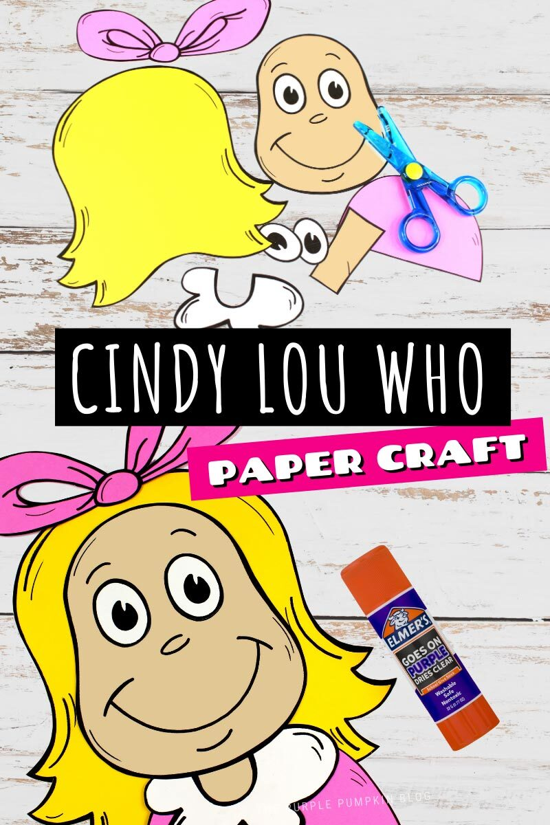Cindy Lou Who Paper Craft